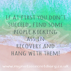Kick ass recovery - my not so secret diary Claire Hatwell blog about recovery, addiction and anxiety